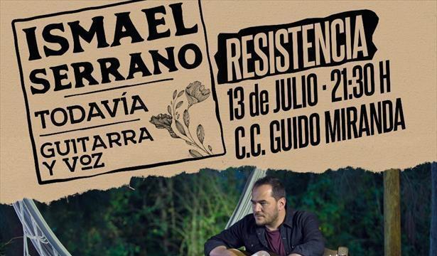 Ismael Serrano vuelve a Resistencia en el marco de su gira «Todavía»